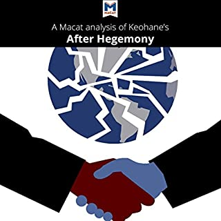 An Analysis of Robert O. Keohane's After Hegemony audiobook cover art