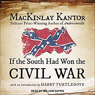 If the South Had Won the Civil War audiobook cover art