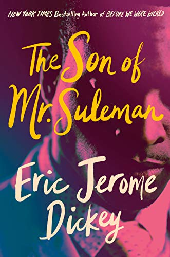 The Son of Mr. Suleman: A Novel - Kindle edition by Dickey, Eric Jerome.  Literature & Fiction Kindle eBooks @ Amazon.com.
