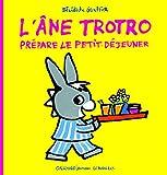 L'âne Trotro prépare le petit-déjeuner (L'âne Trotro - Giboulées, 13) (French Edition)