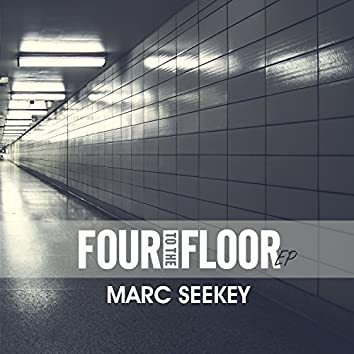 Four to the Floor EP