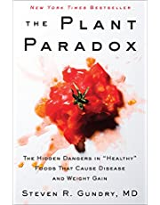 The Plant Paradox: The Hidden Dangers in Healthy Foods That Cause Disease and Weight Gain: 1