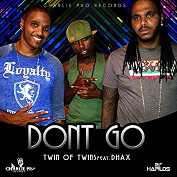 Don't Go (feat. Dhax) - Single