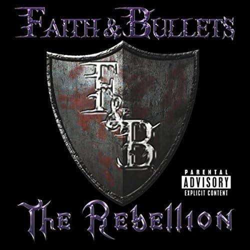 Faith & Bullets