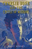 Charlie Bone and the Castle of Mirrors (Children of the Red King #4)