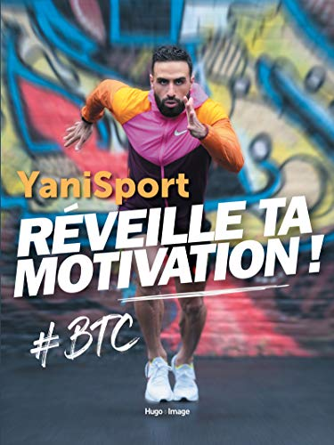 Réveille ta motivation !