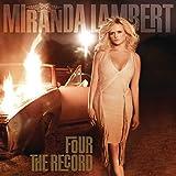 Four the Record von Miranda Lambert