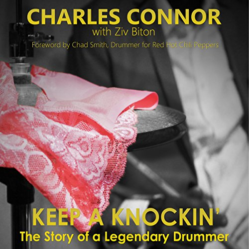 Keep a Knockin': The Story of a Legendary Drummer audiobook cover art