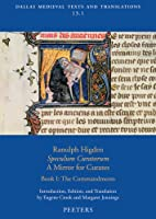 Ranulph Higden, Speculum Curatorum - a Mirror for Curates: The Commandments (Dallas Medieval Texts and Translations)