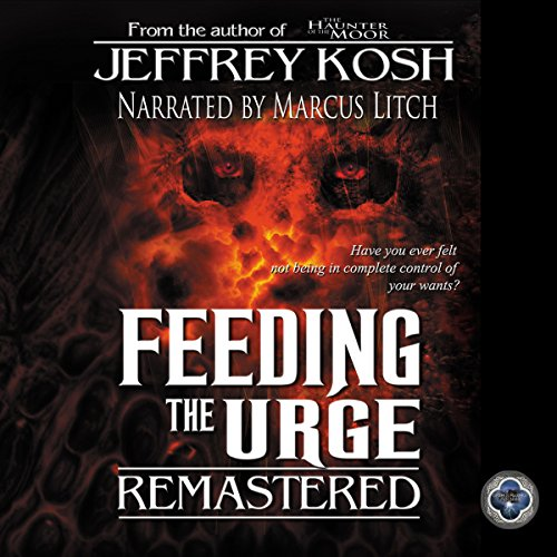 Feeding the Urge - Remastered audiobook cover art