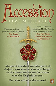 Accession (War of the Roses Trilogy Book 3) by [Livi Michael]