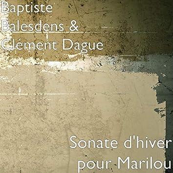 Sonate d'hiver pour Marilou