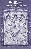 The Liturgy Of The Medieval Church (Teams Varia)