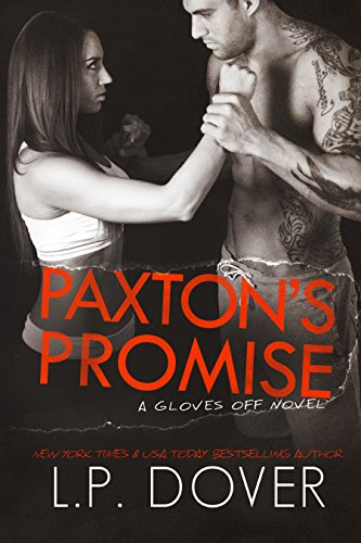 Paxton's Promise (A Gloves Off Novel Book 3) (English Edition)