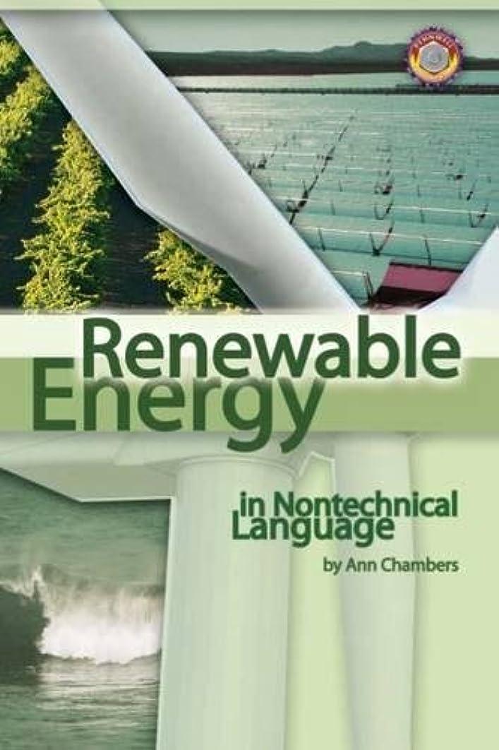Renewable Energy in Nontechnical Language