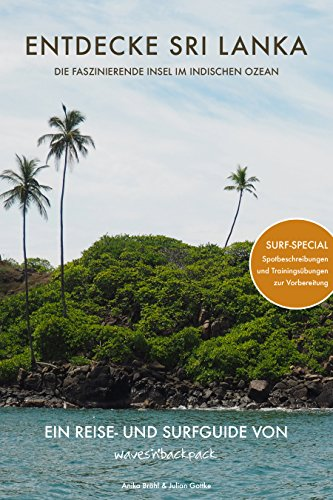 Entdecke Sri Lanka: Die faszinierende Insel im indischen Ozean