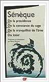 De la providence - De la constance du sage.De la tranquillité de l'âme.Du loisir by Sénèque(2003-01-21) - Flammarion - 01/01/2003