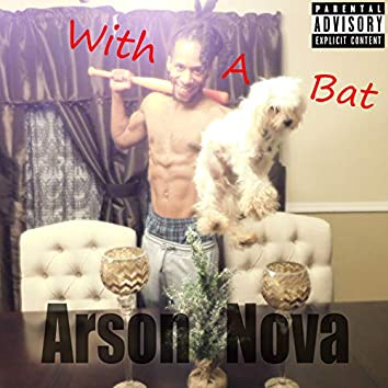 With a Bat
