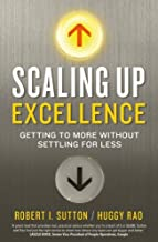 Scaling up Excellence by Hayagreeva Rao (6-Feb-2014) Paperback