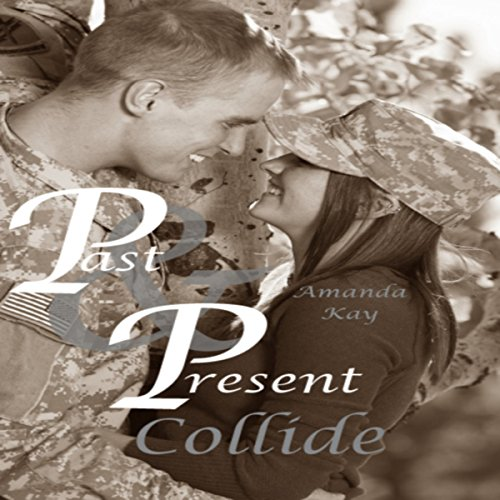 Past & Present Collide audiobook cover art