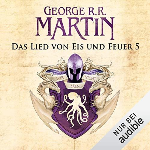 Game of Thrones - Das Lied von Eis und Feuer 5                   De :                                                                                                                                 George R. R. Martin                               Lu par :                                                                                                                                 Reinhard Kuhnert                      Durée : 8 h et 57 min     Pas de notations     Global 0,0