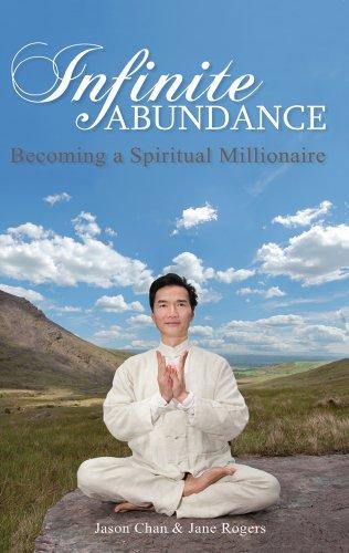 Infinite Abundance: Becoming a Spiritual Millionaire (English Edition)