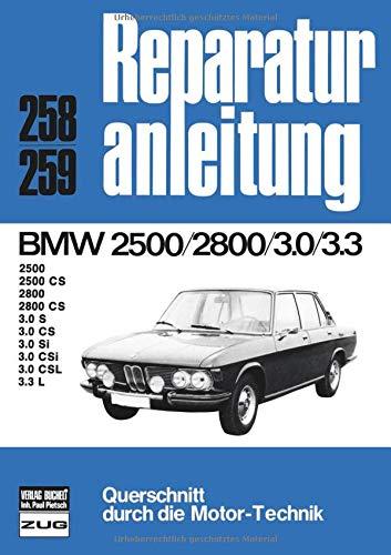 BMW 2500/2800    3.0/3.3: 2500 CS, 2800 CS, 3.0 S, CS, Si, CSi, CSL (Reparaturanleitungen)