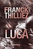 Luca - Fleuve éditions - 02/05/2019