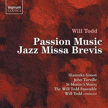 Will Todd: Passion Music, Jazz Missa Brevis