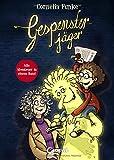 Gespensterjäger: Sammelband mit allen Abenteuern von Bestsellerautorin Cornelia Funke