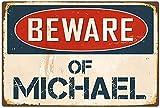 YASMINE HANCOCK Beware of Michael Metal Flaque Tin Sign Foster Metall Plaque Zinn Logo Poster Wand...
