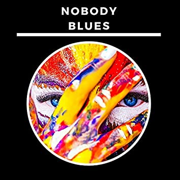 Nobody Blues