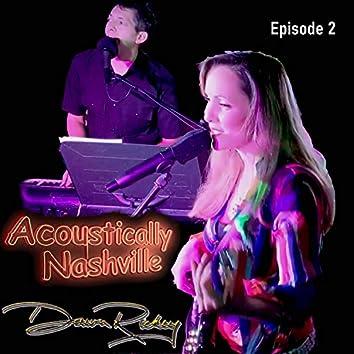 Acoustically Nashville Episode 2