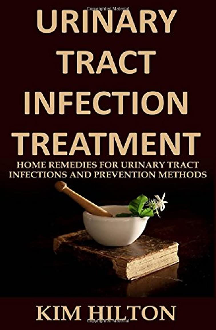 習慣賢いであるUrinary Tract Infection Treatment: Home Remedies for Urinary Tract Infections and Prevention Methods