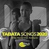 Tabata Songs 2020: 20 Sec. Work & 10 Sec. Rest Cycles