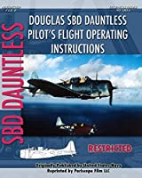 Douglas SBD Dauntless Pilot's Flight Operating Instructions