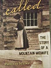Called The Story of a Mountain Midwife