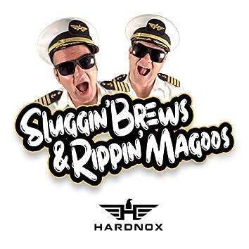 Sluggin' Brews & Rippin' Magoos