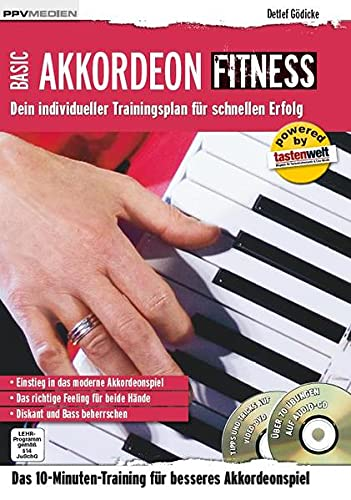 Akkordeon Fitness: Dein individueller Trainingsplan für schnellen Erfolg (Fitnessreihe: Dein individueller Trainingsplan für schnellen Erfolg)