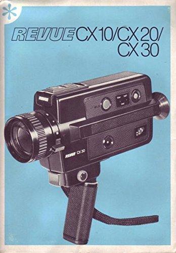 REVUE CX 10/CX 20/CX 30 Kamera Bedienungsanleitung