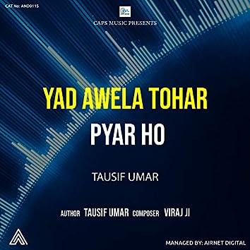 Yad Awela Tohar Pyar Ho