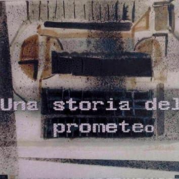 Una storia del Prometeo
