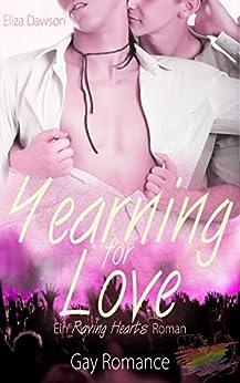Yearning for Love (Raving Hearts Rockstar Romance 2) (German Edition) by [Eliza Dawson]