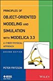 Principles of Object–Oriented Modeling and Simulation with Modelica 3.3: A Cyber–Physical Approach