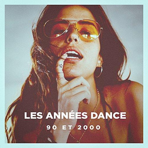 Les Années Dance (90 Et 2000)