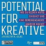 Potential für Kreative