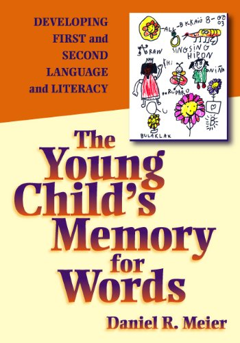 The Young Child's Memory for Words: Developing First and Second Language and Literacy