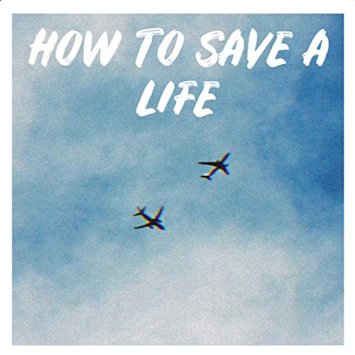 How to Save a Life (Acoustic)
