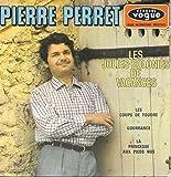 PIERRE PERRET jolies colonies de vacances/coups de foudre/gourrance EP 1966
