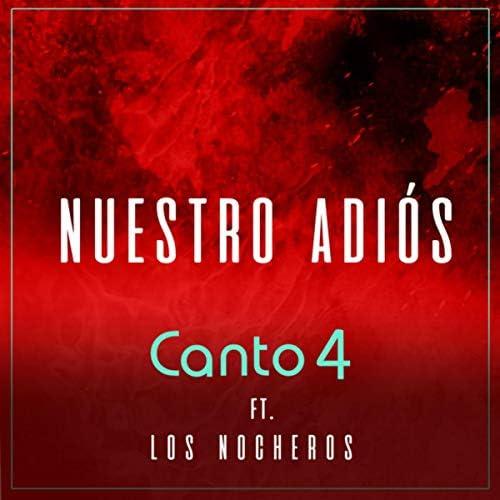 Canto 4 feat. Los Nocheros